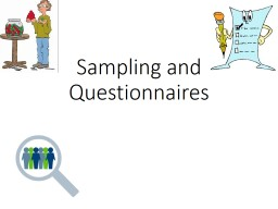 Sampling and Questionnaires