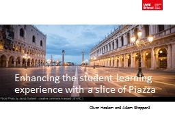 Enhancing the student learning experience with a slice of P PowerPoint PPT Presentation