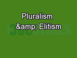 Pluralism & Elitism