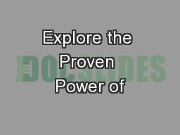 Explore the Proven Power of