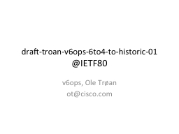 draft-troan-v6ops-6to4-to-historic-01