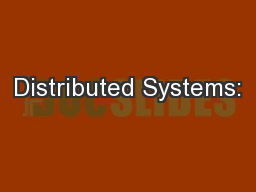 Distributed Systems: PowerPoint PPT Presentation