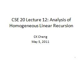 1 CSE 20 Lecture 12: Analysis of