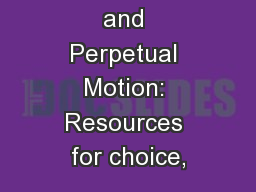 Self Portraits and Perpetual Motion: Resources for choice, PowerPoint PPT Presentation