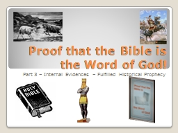 Proof that the Bible is the Word of God! PowerPoint PPT Presentation