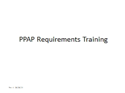 PPAP Requirements Training PowerPoint PPT Presentation