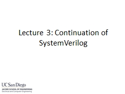 Talked about combinational logic always statements. e.g.,