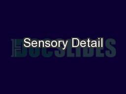Sensory Detail