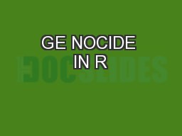 GE NOCIDE IN R