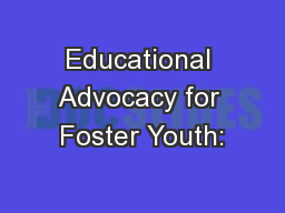 Educational Advocacy for Foster Youth: