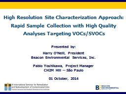 High Resolution Site Characterization Approach: