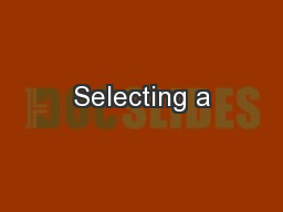 Selecting a