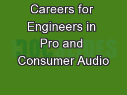 Careers for Engineers in Pro and Consumer Audio