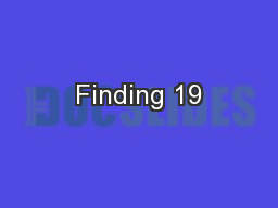 Finding 19