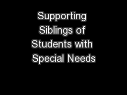 Supporting Siblings of Students with Special Needs