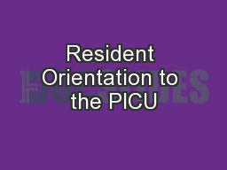 Resident Orientation to the PICU
