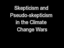 Skepticism and Pseudo-skepticism in the Climate Change Wars