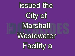 The MPCA issued the City of Marshall Wastewater Facility a PowerPoint PPT Presentation