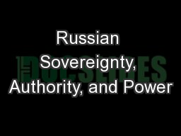 Russian Sovereignty, Authority, and Power