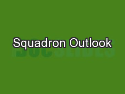 Squadron Outlook PowerPoint PPT Presentation