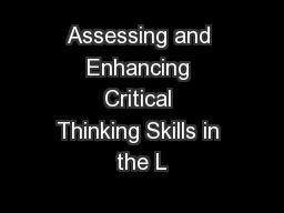 Assessingand Enhancing Critical ThinkingSkills in the L
