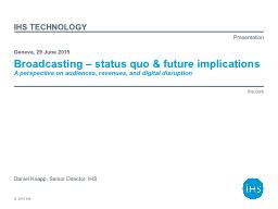 Broadcasting – status quo & future implications