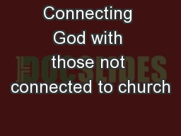 Connecting God with those not connected to church
