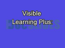 Visible Learning Plus: