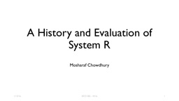 A History and Evaluation of System R