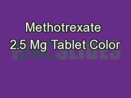 Methotrexate 2.5 Mg Tablet Color