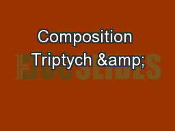 Composition Triptych &