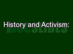 History and Activism: