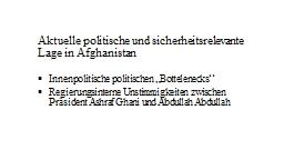 Aktuelle politische und sicherheitsrelevante Lage in Afghan