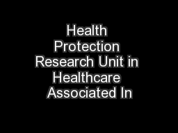 Health Protection Research Unit in Healthcare Associated In