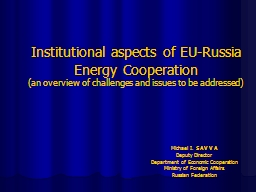 Institutional aspects of EU-Russia Energy Cooperation PowerPoint PPT Presentation