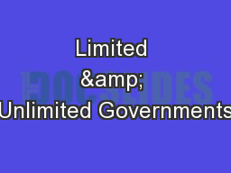 Limited & Unlimited Governments