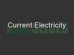Current Electricity PowerPoint PPT Presentation