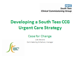 Developing a South Tees CCG Urgent Care Strategy