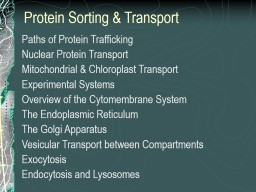 Protein Sorting & Transport