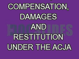 COSTS, COMPENSATION, DAMAGES AND RESTITUTION UNDER THE ACJA