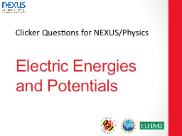 Electric Energies and Potentials PowerPoint PPT Presentation