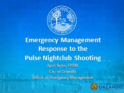 Emergency Management Response to the