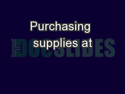 Purchasing supplies at PowerPoint PPT Presentation