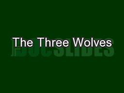 The Three Wolves