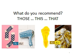 What do you recommend?