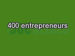 400 entrepreneurs