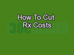 How To Cut Rx Costs