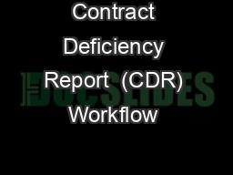 Contract Deficiency Report  (CDR) Workflow & Roles
