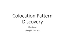 Colocation Pattern Discovery