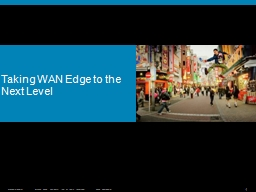 Taking WAN Edge to the Next Level PowerPoint PPT Presentation